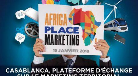 منتدى  AFRICA PLACE MARKETING : فضاء للتبادل والحوار حول التسويق الترابي بالدار البيضاء