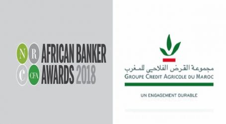 """مجموعة القرض الفلاحي للمغرب تنال جائزة (أفريكان بانكر) لسنة 2018 الخاصة ب""""الإدماج المالي"""""""
